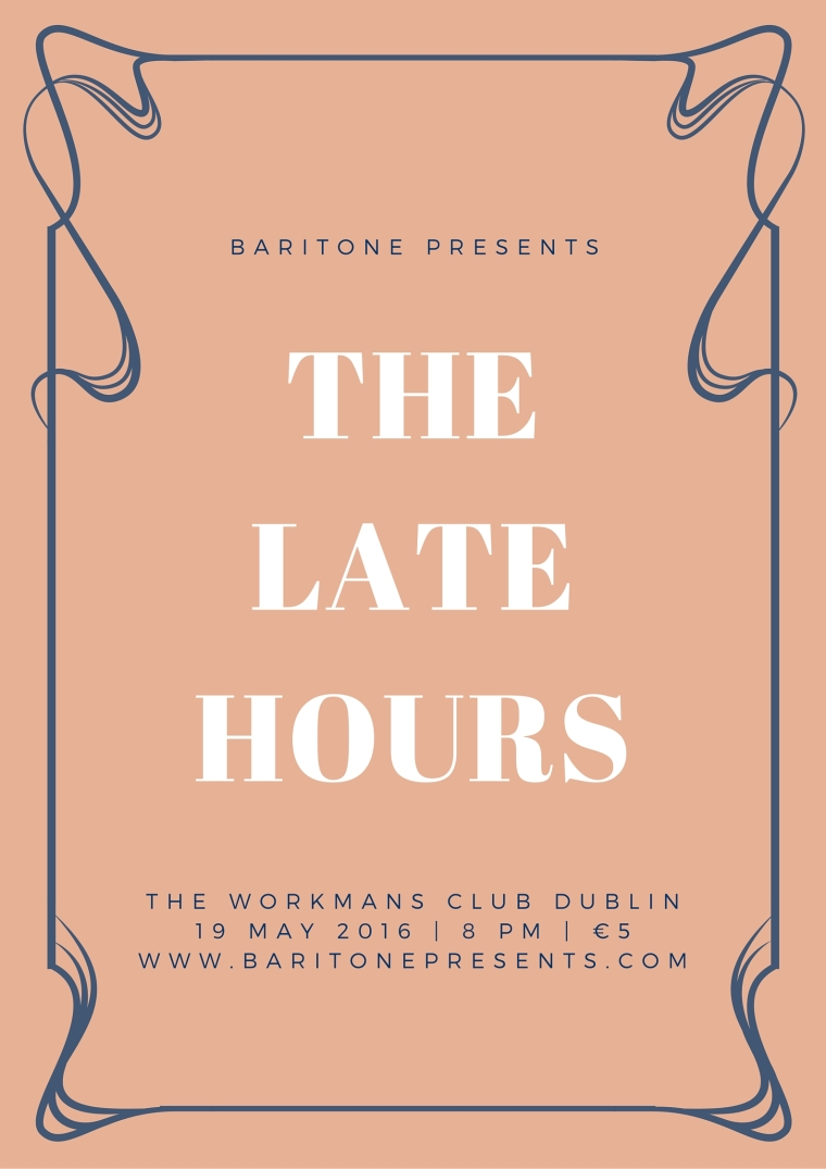 Baritone Presents The Late Hours Poster